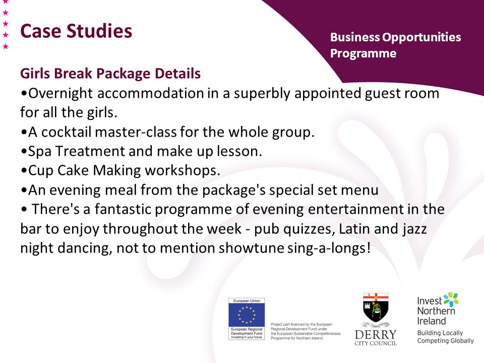 Case Studies Girls Break Package Details Overnight accommodation in a superbly appointed guest room for all the girls.