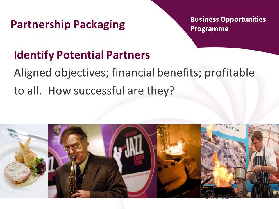 Prepare Proposals for Partners Attractive to market segment.