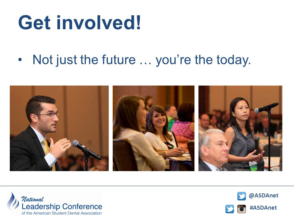 #ASDAnet @ASDAnet Get involved! Not just the future … you're the today.