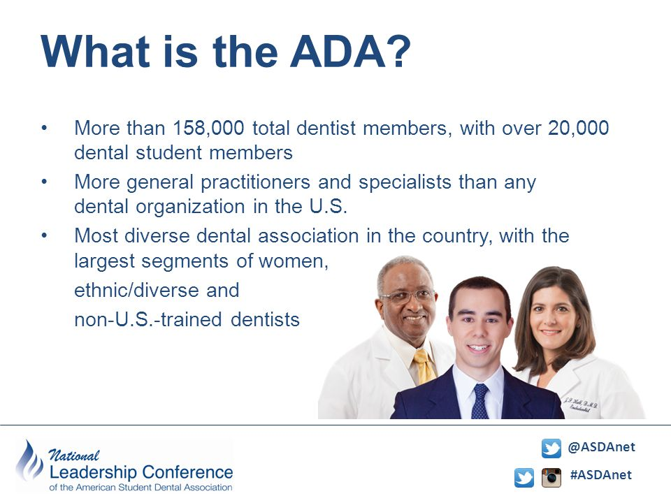 #ASDAnet @ASDAnet What is the ADA? ADA Mission Statement Help all Members Succeed