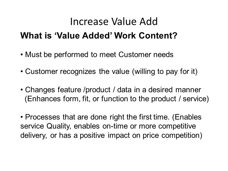 What is 'Value Added' Work Content.