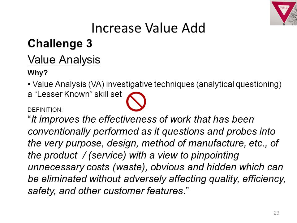 Increase Value Add 23 Challenge 3 Value Analysis Why.