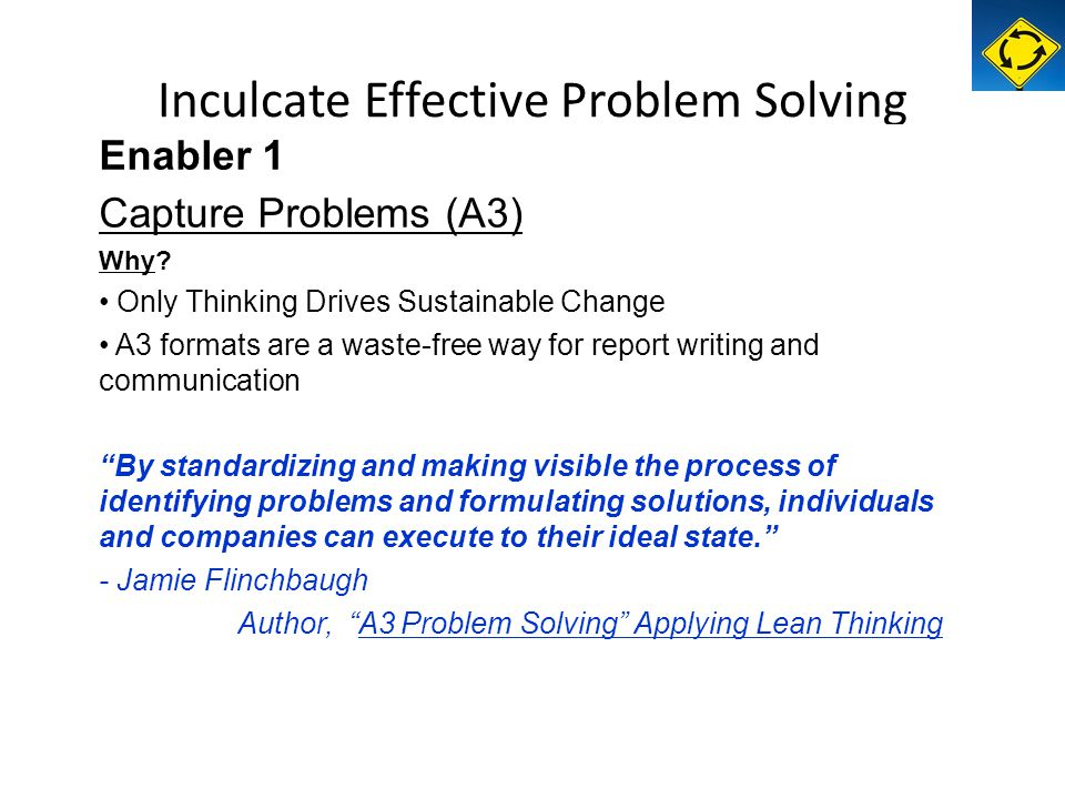 Enabler 1 Capture Problems (A3) Why.