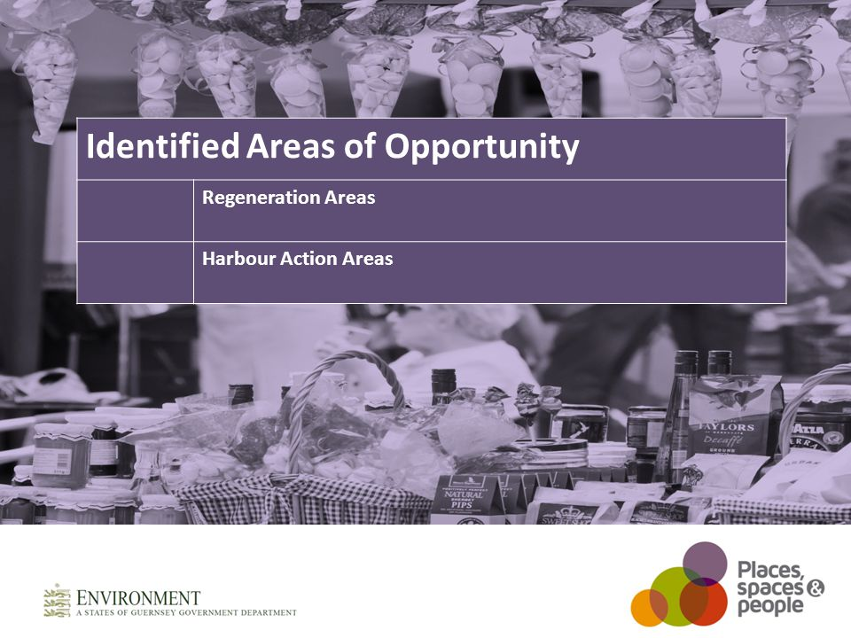 Identified Areas of Opportunity Regeneration Areas Harbour Action Areas