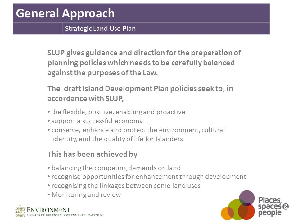 SLUP gives guidance and direction for the preparation of planning policies which needs to be carefully balanced against the purposes of the Law.