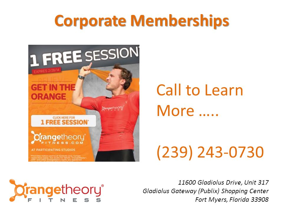 Corporate Memberships Call to Learn More …..