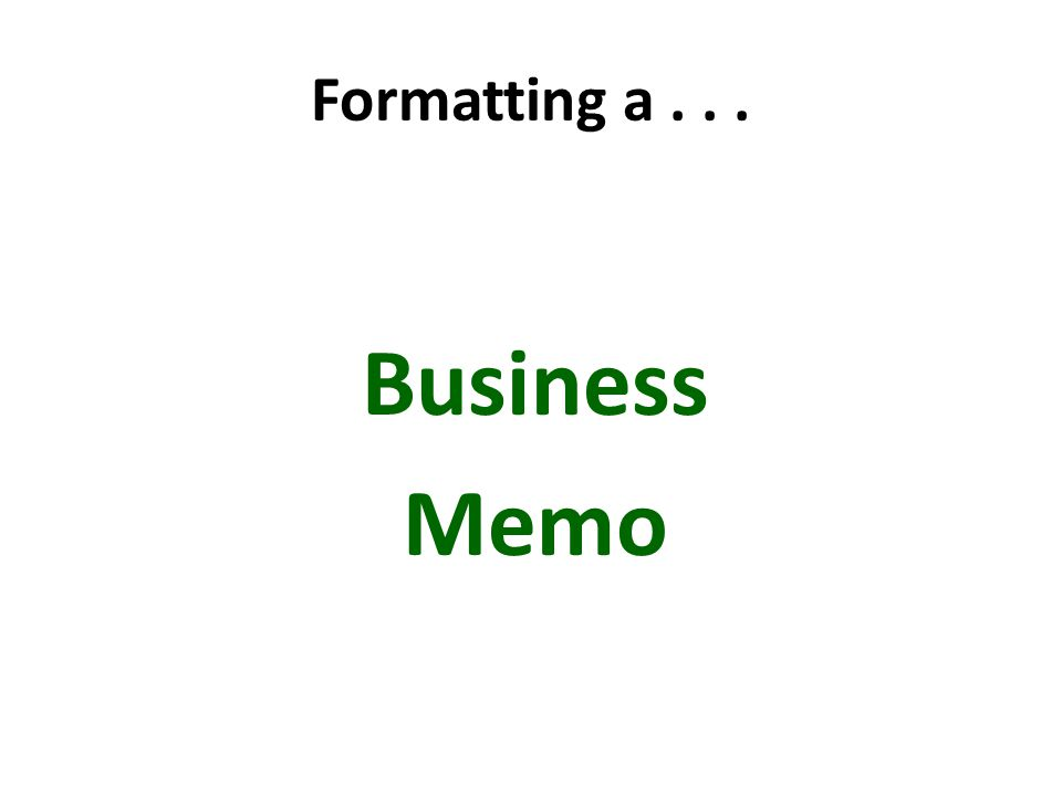 Destination Memos Internal Correspondence written to colleagues within a company Letters External Correspondence written outside the business E-mail Internal or external Correspondence written to personal friends as well as business associates 18