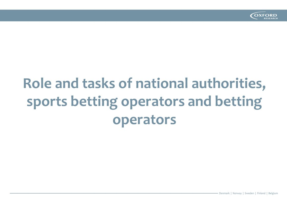 Role and tasks of national authorities, sports betting operators and betting operators