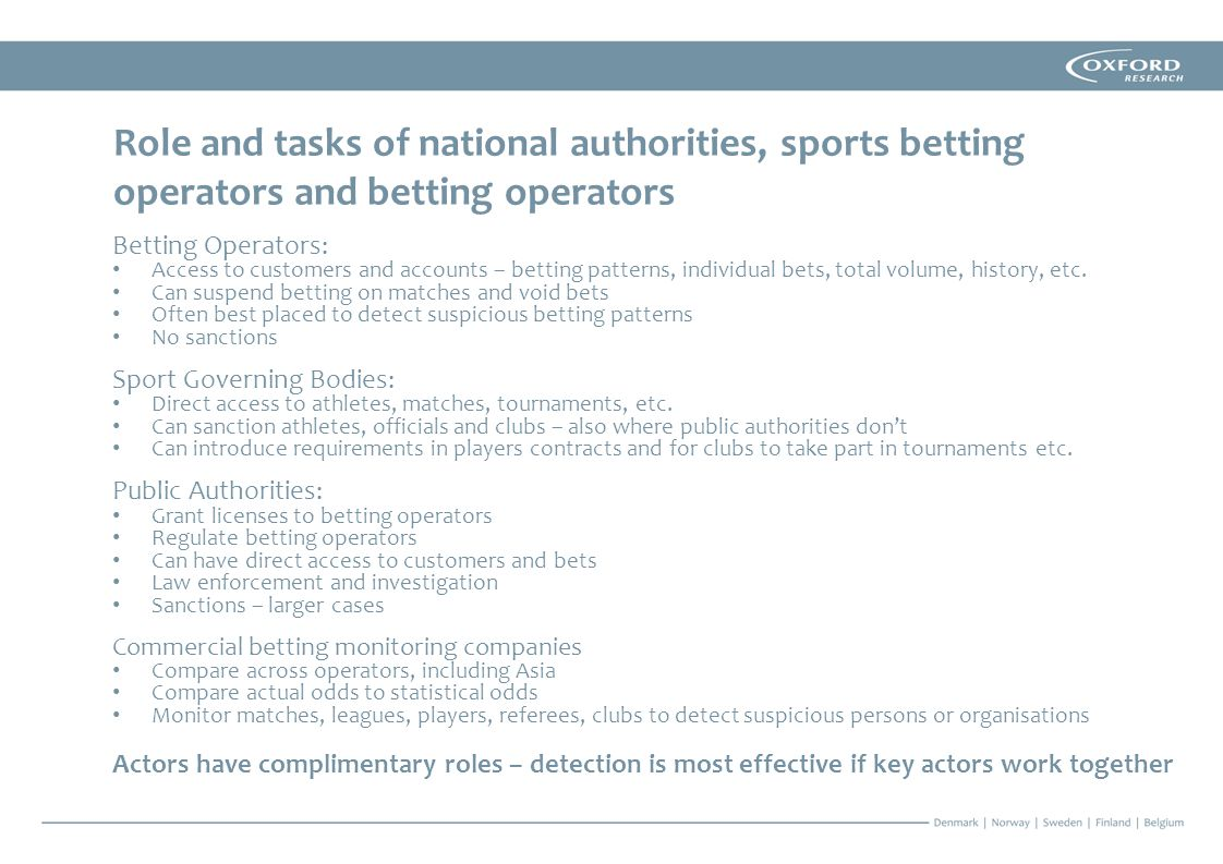 Betting Operators: Access to customers and accounts – betting patterns, individual bets, total volume, history, etc.