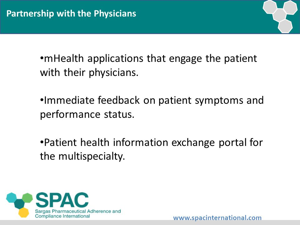 Partnership with the Physicians mHealth applications that engage the patient with their physicians.
