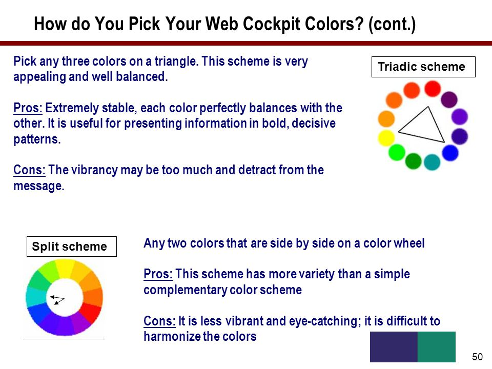 50 How do You Pick Your Web Cockpit Colors. (cont.) Pick any three colors on a triangle.