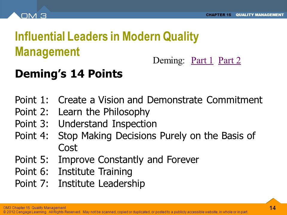 14 OM3 Chapter 15 Quality Management © 2012 Cengage Learning. All Rights Reserved. May not be scanned, copied or duplicated, or posted to a publicly a