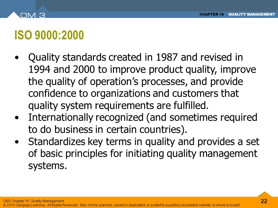 22 OM3 Chapter 15 Quality Management © 2012 Cengage Learning. All Rights Reserved. May not be scanned, copied or duplicated, or posted to a publicly a