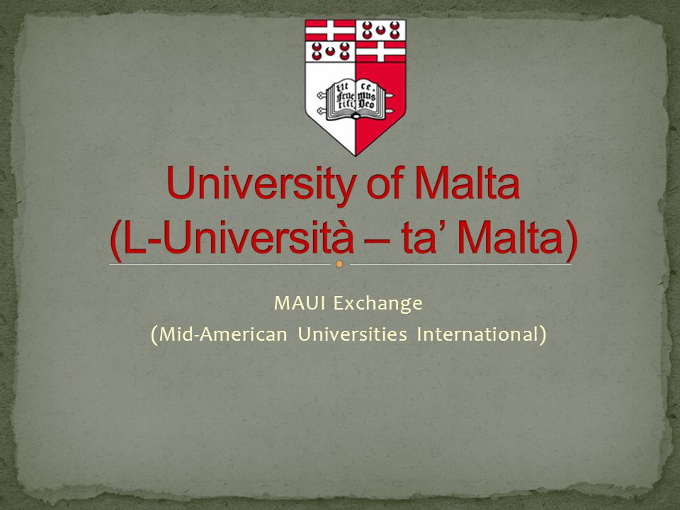MAUI Exchange (Mid-American Universities International)