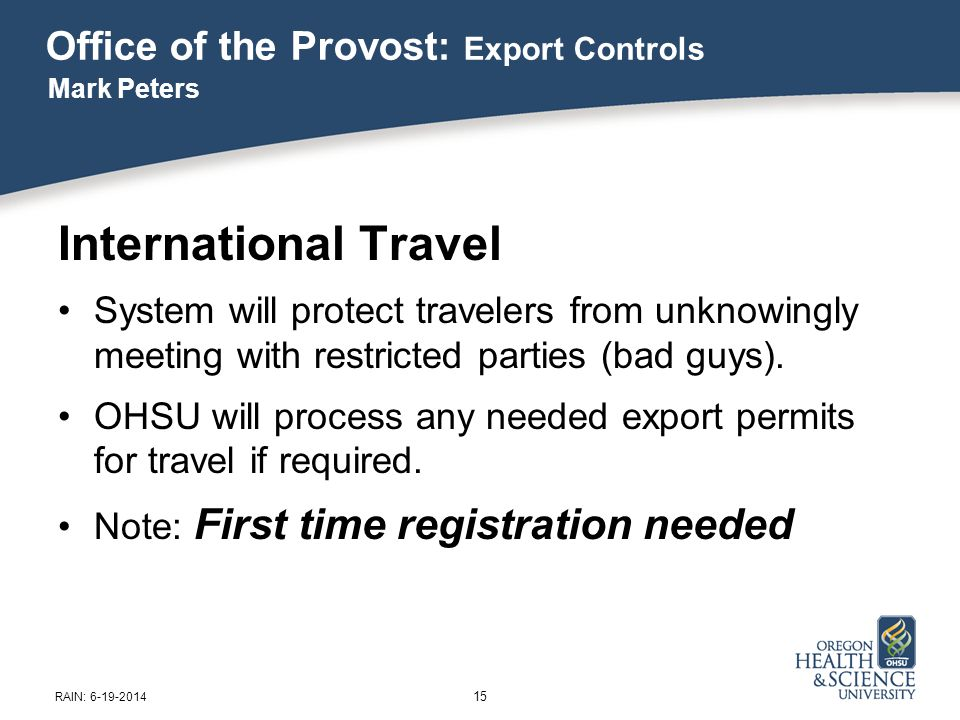 International Travel System will protect travelers from unknowingly meeting with restricted parties (bad guys).