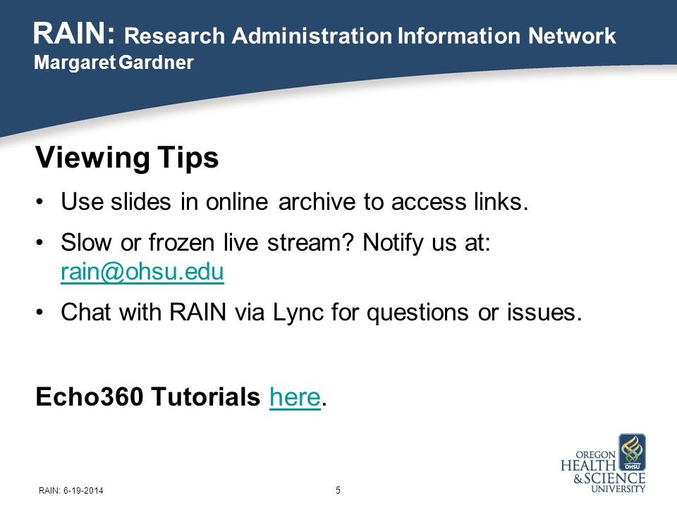 Viewing Tips Use slides in online archive to access links.