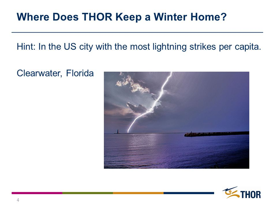 4 Where Does THOR Keep a Winter Home.