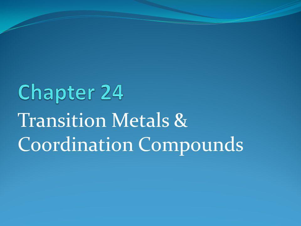 Transition Metals & Coordination Compounds