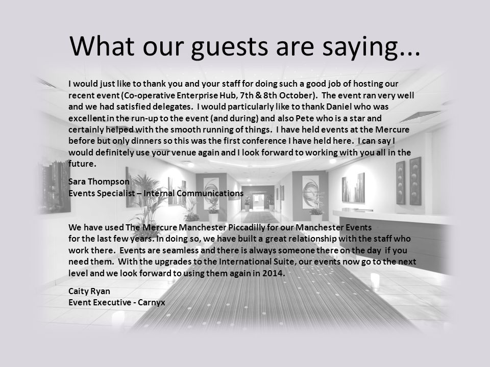 What our guests are saying...