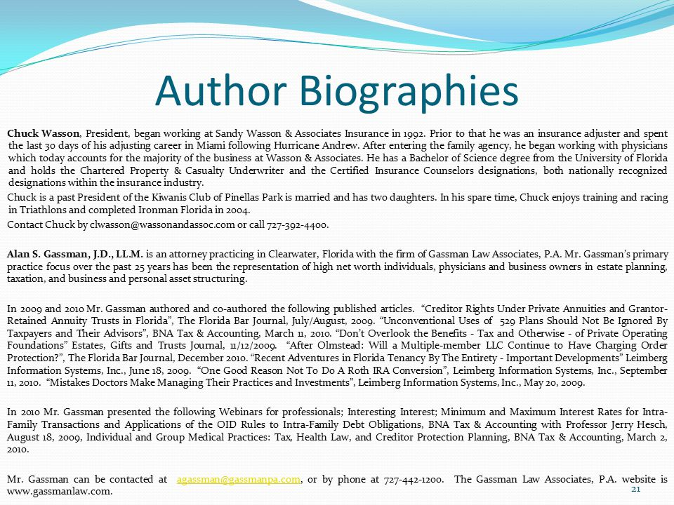 Author Biographies Chuck Wasson, President, began working at Sandy Wasson & Associates Insurance in 1992. Prior to that he was an insurance adjuster a