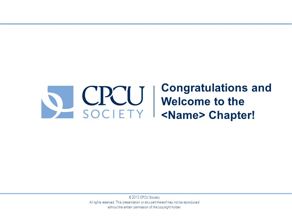 © 2013 CPCU Society All rights reserved.