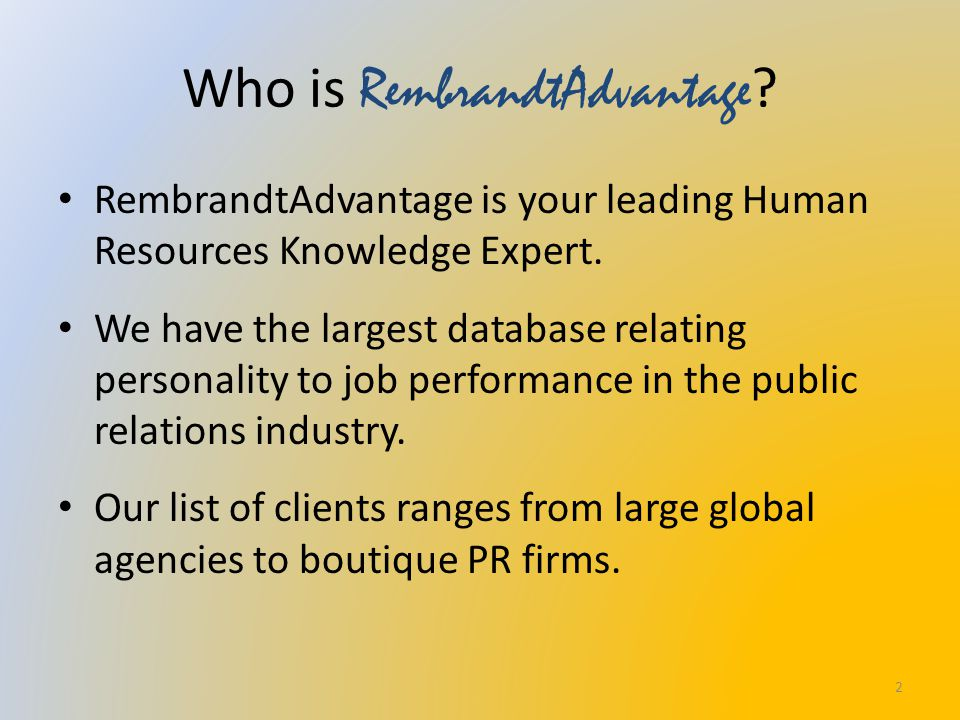 Who is RembrandtAdvantage . RembrandtAdvantage is your leading Human Resources Knowledge Expert.