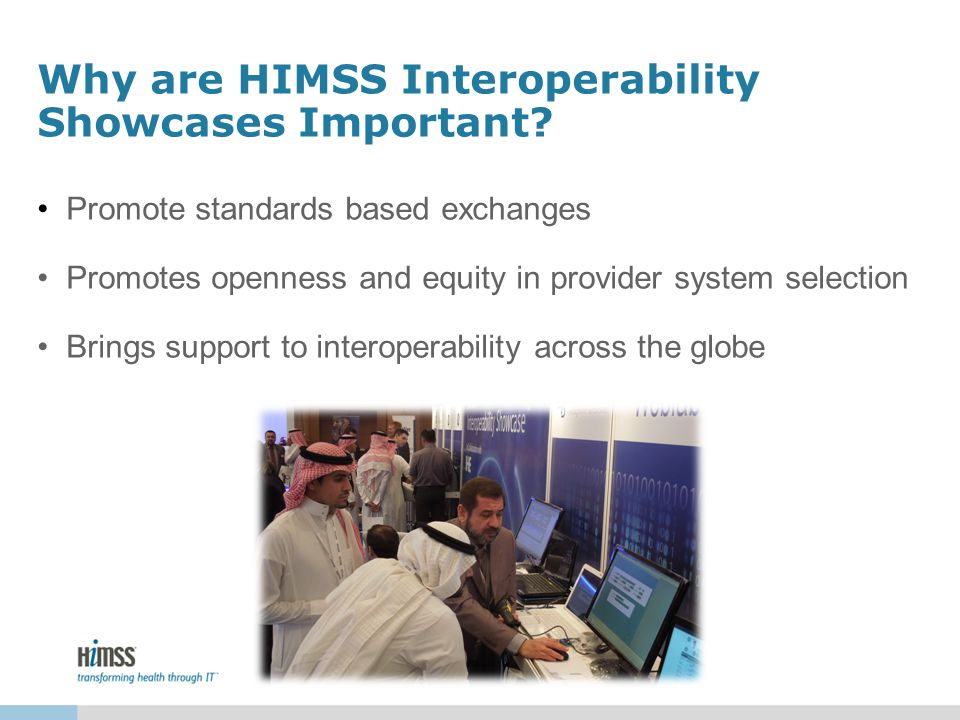 Why are HIMSS Interoperability Showcases Important.