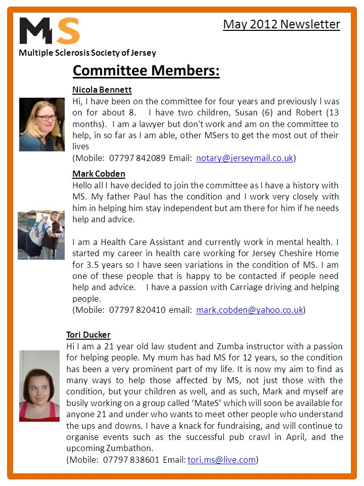 Multiple Sclerosis Society of Jersey May 2012 Newsletter Tori Ducker Hi I am a 21 year old law student and Zumba instructor with a passion for helping
