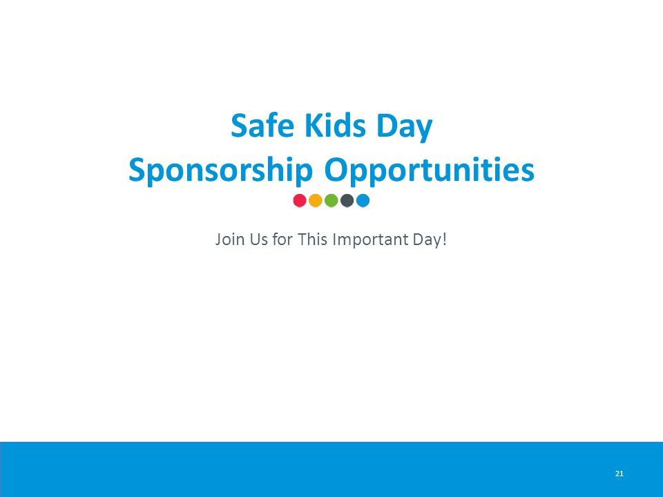 21 Safe Kids Day Sponsorship Opportunities Join Us for This Important Day!