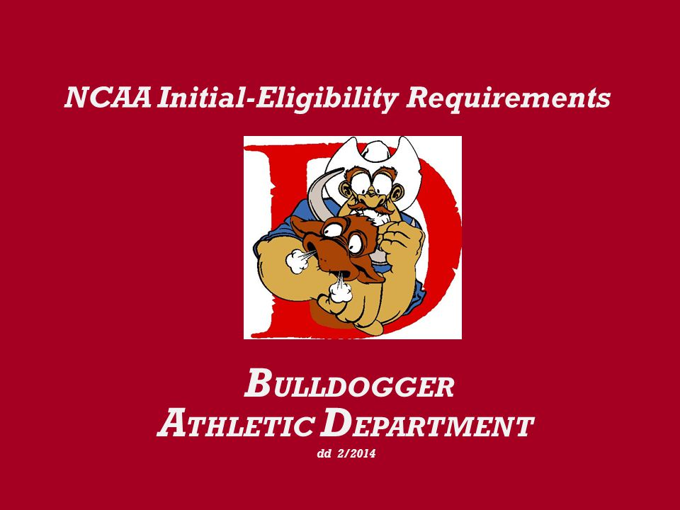 NCAA Eligibility Center Registration Process 1.Eligibility Center certifies the Initial-Eligibility (academic) status for all freshman student-athletes at the Division-I & II level.
