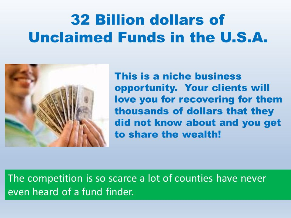 32 Billion dollars of Unclaimed Funds in the U.S.A.