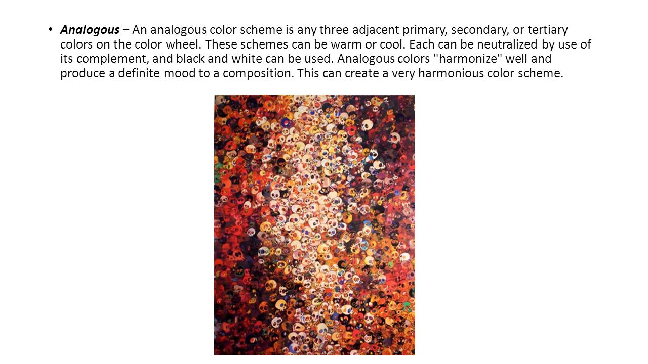 Analogous – An analogous color scheme is any three adjacent primary, secondary, or tertiary colors on the color wheel.