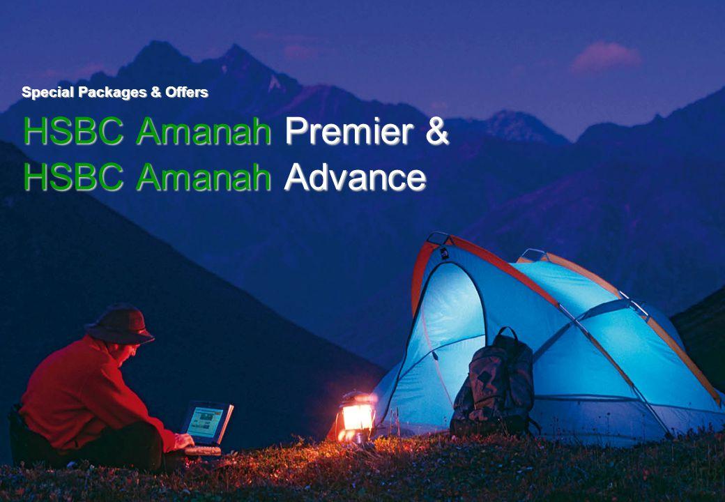 Special Packages & Offers HSBC Amanah Premier & HSBC Amanah Advance