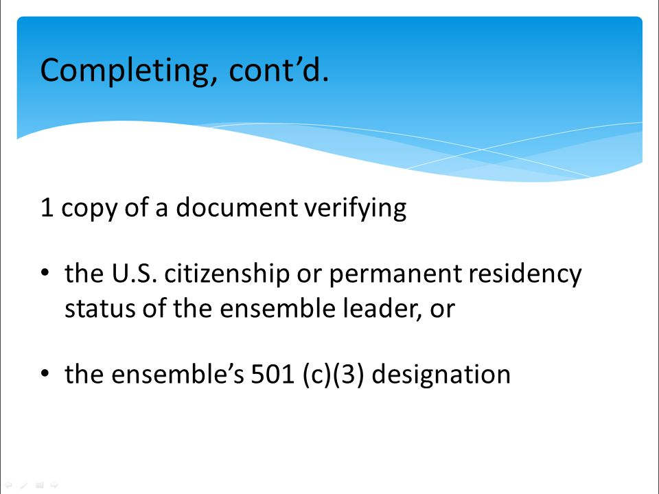 Completing, cont'd. 1 copy of a document verifying the U.S.