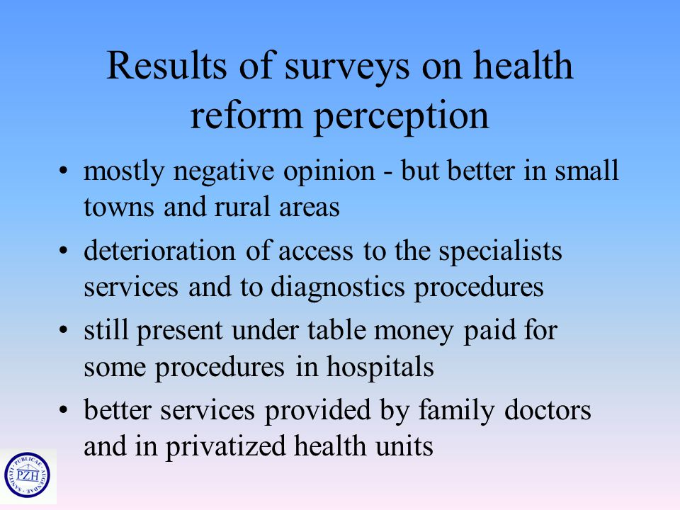 43 Nurses Insured Person Current System of Health Care Financing Financing of special and expensive medical procedures (e.g. bypasses transplantation'