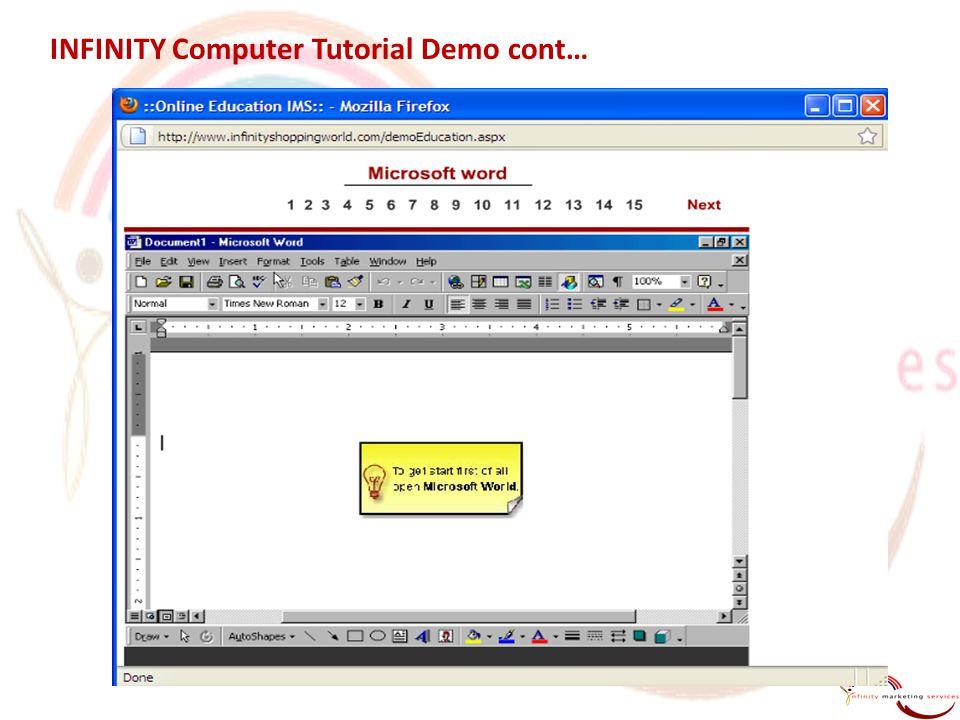INFINITY Computer Tutorial Demo cont…