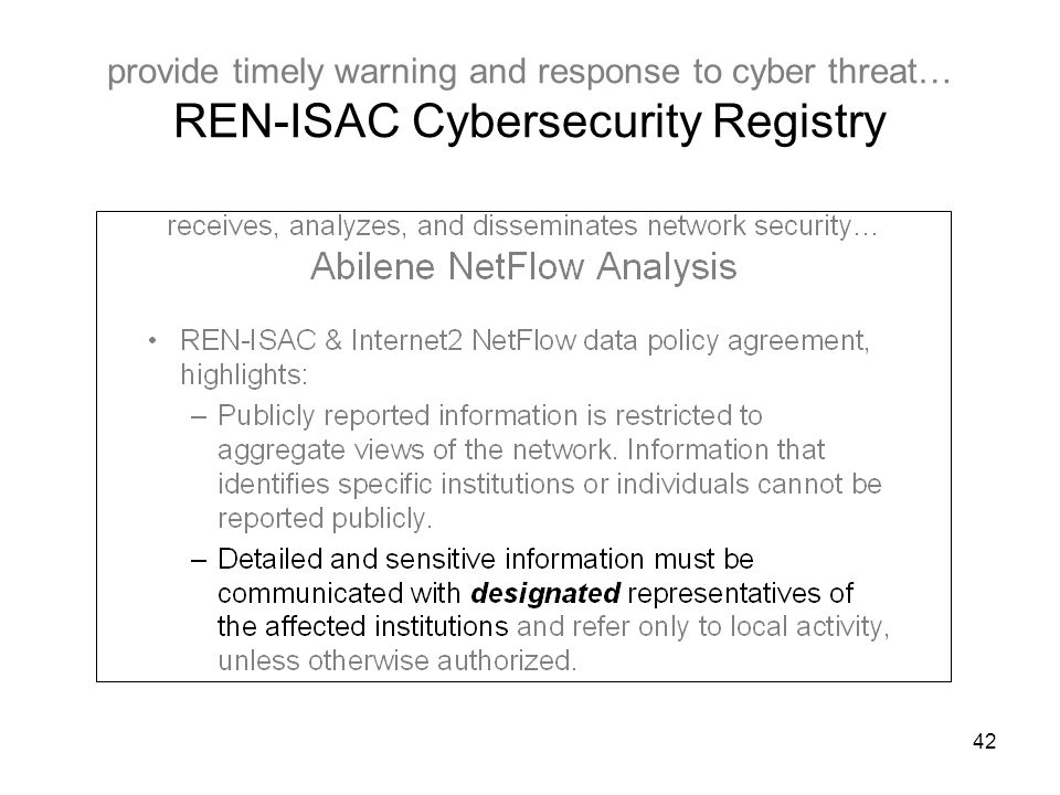 42 provide timely warning and response to cyber threat… REN-ISAC Cybersecurity Registry