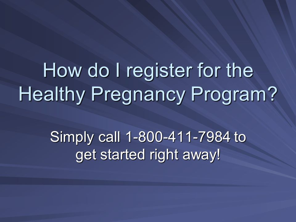 How do I register for the Healthy Pregnancy Program.