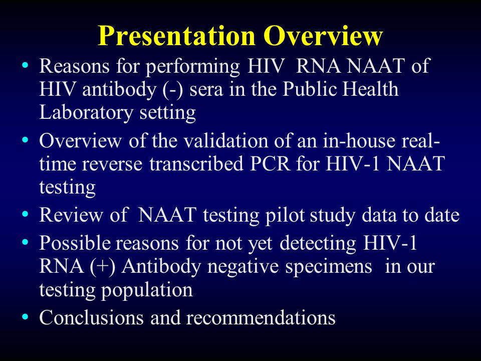 Evaluation of the Biological Sensitivity of Real-time RNA HIV-1 (gag) BBI Sero-Conversion Panel:PR940