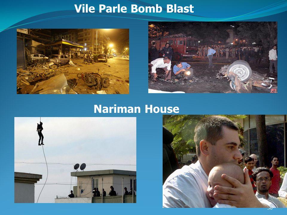 30 Vile Parle Bomb Blast Nariman House
