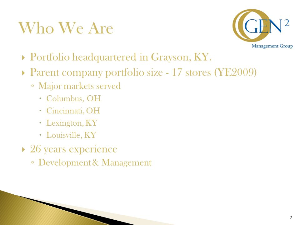 2 Who We Are  Portfolio headquartered in Grayson, KY.