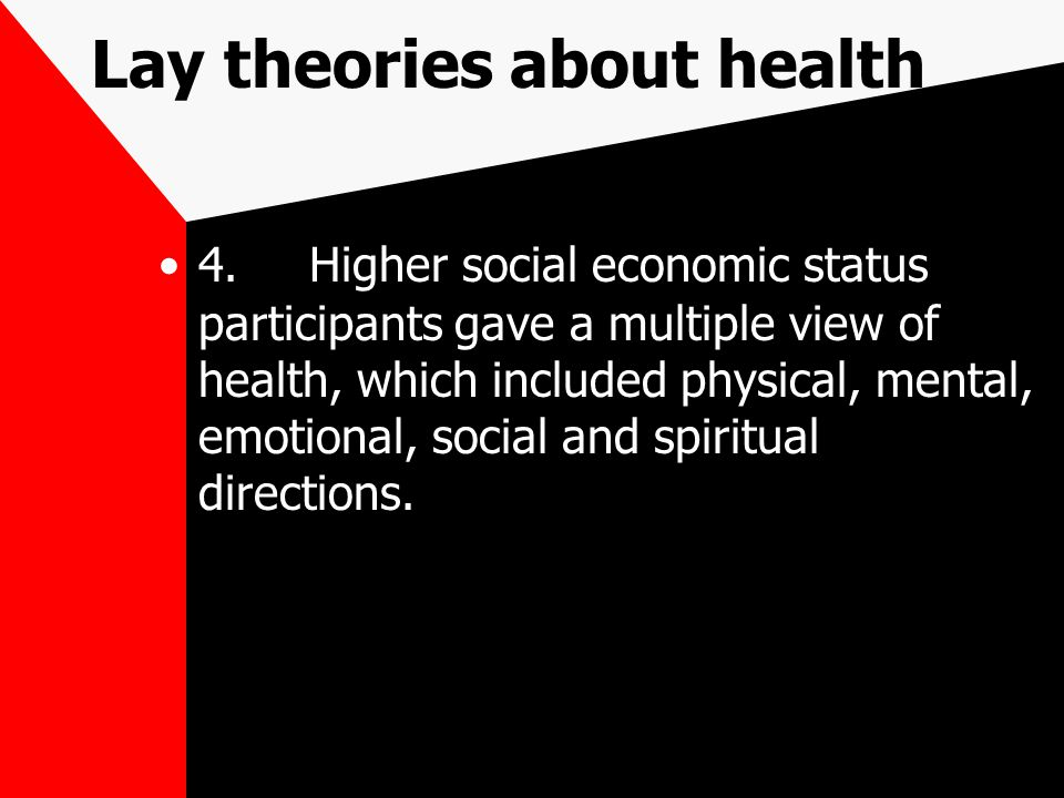 Lay theories about health 4.