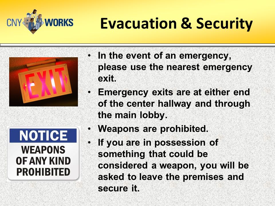 Evacuation & Security In the event of an emergency, please use the nearest emergency exit. Emergency exits are at either end of the center hallway and