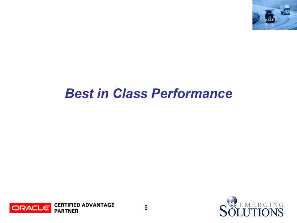 9 Best in Class Performance