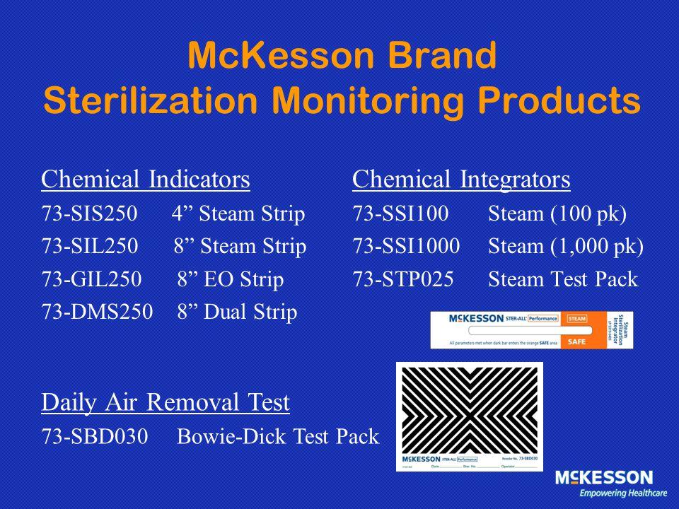 "McKesson Brand Sterilization Monitoring Products Chemical Indicators 73-SIS250 4"" Steam Strip 73-SIL250 8"" Steam Strip 73-GIL250 8"" EO Strip 73-DMS250"
