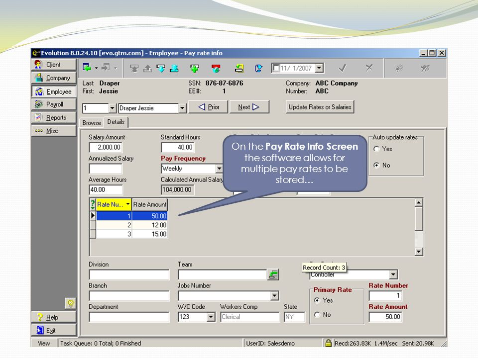 On the Pay Rate Info Screen the software allows for multiple pay rates to be stored…