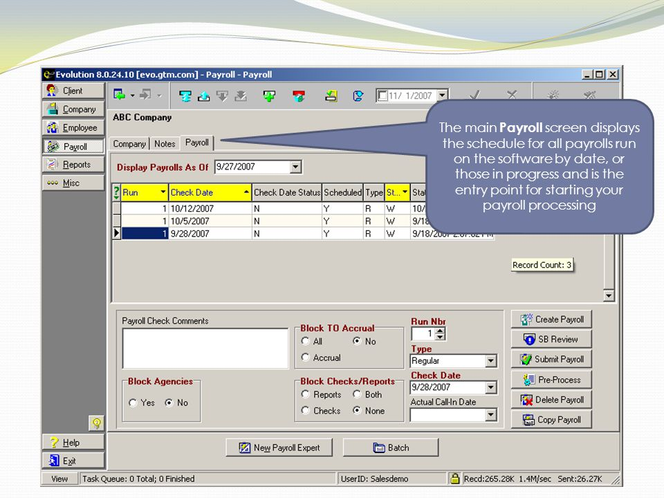 The main Payroll screen displays the schedule for all payrolls run on the software by date, or those in progress and is the entry point for starting your payroll processing