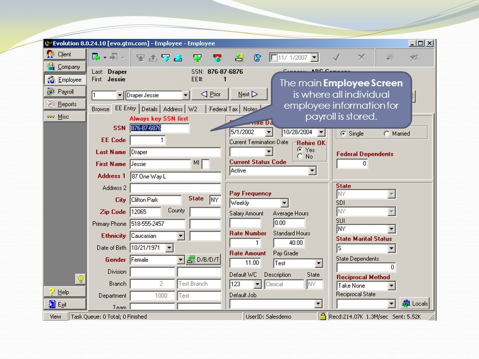 The main Employee Screen is where all individual employee information for payroll is stored.