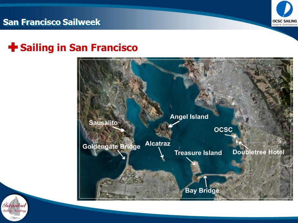 Sailing in San Francisco San Francisco Sailweek