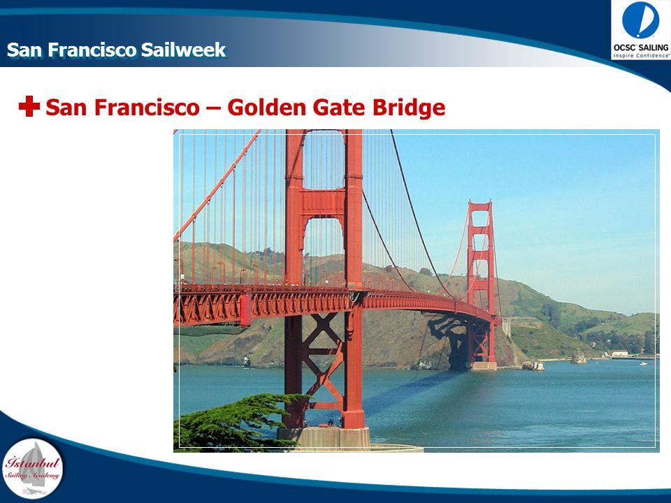 San Francisco – Golden Gate Bridge San Francisco Sailweek